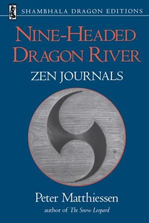Nine-Headed Dragon River af Peter Matthiessen