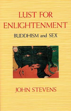 Lust for Enlightenment af John Stevens
