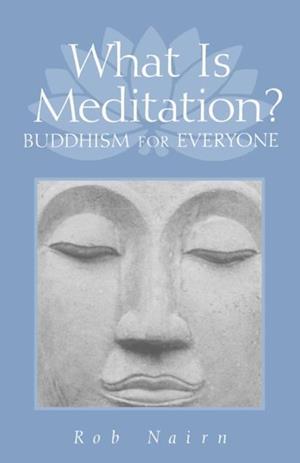 What Is Meditation? af Ron Nairn