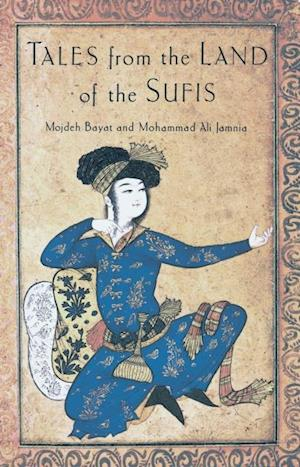 Tales from the Land of the Sufis af Mohammad Ali, Mojdeh Bayat