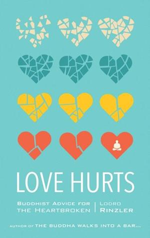 Love Hurts af Lodro Rinzler