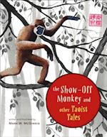 Show-Off Monkey and Other Taoist Tales