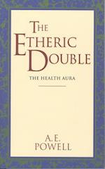The Etheric Double (Quest Books)