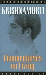 Commentaries on Living af Jiddu Krishnamurti, Krishnamurti, J. Krishnamurti