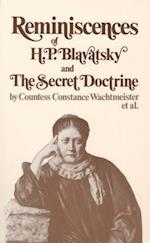 Reminiscences of H.P. Blavatsky, and the Secret Doctrine af Constance Wachtmeister, Countess Constance Wachtmeister Et Al