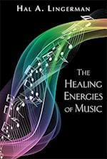 The Healing Energies of Music, New Edition af Lorenz Books, Hal Lingerman
