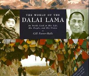 Bog hardback The World of the Dalai Lama af Gill Farrer-Halls
