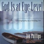God Is at Eye Level af Jan Phillips