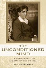 The Unconditioned Mind