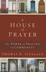 A House of Prayer af Thomas R. Steagald