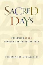 Sacred Days af Tom Steagald, Thomas R. Steagald