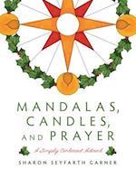Mandalas, Candles, and Prayer