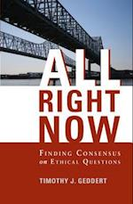 All Right Now af Timothy J. Geddert