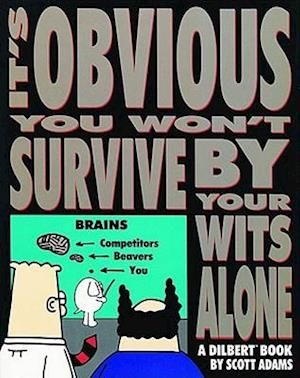 Bog, paperback It's Obvious You Won't Survive by Your Wits Alone af Scott Adams, Adams