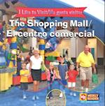The Shopping Mall/El Centro Comercial af Jacqueline Laks Gorman
