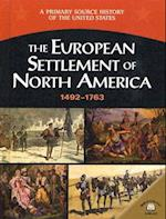 The European Settlement of North America 1492-1763 af George E. Stanley
