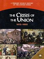 The Crisis of the Union 1815-1865 af George E. Stanley