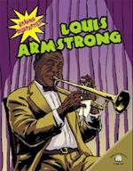 Louis Armstrong (Graphic Biographies Gareth Stevens Hardcover)