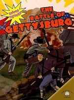 The Battle of Gettysburg (Graphic Histories)