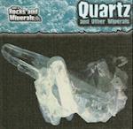 Quartz and Other Minerals