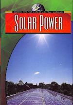 Solar Power (Energy for the Future and Global Warming)