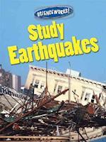 Study Earthquakes (Science Works Gareth Stevens)