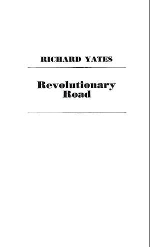 Bog, hardback Revolutionary Road af Richard Yates