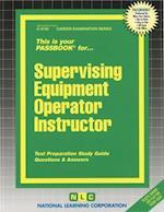 Supervising Equipment Operator Instructor