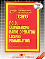 F.C.C. Commercial Radio Operator License Examination (Cro)