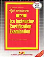 Ice Instructor Certification Examination (Admission Test Passbooks, nr. 123)