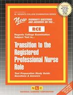 Transition to the Registered Professional Nurse Role