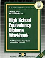 High School Equivalency Diploma Workbook (General Aptitude and Abilities Passbooks, nr. 51)