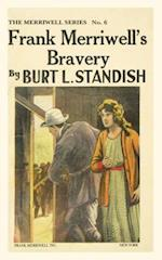 Frank Merriwell's Bravery af Burt L. Standish