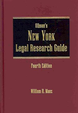 Bog, hardback Gibson's New York Legal Research Guide af William H. Manz
