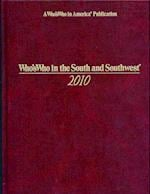 Who's Who in the South and Southwest 2010 (Whos Who in the South Southwest, nr. 36)