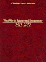 Who's Who in Science and Engineering 2011-2012 (Whos Who in Science Engineering)