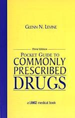 Pocket Guide to Commonly Prescribed Drugs, Third Edition af Glenn N. Levine, Levine Glenn