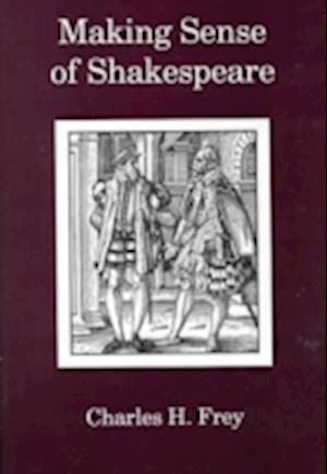 Making Sense Of Shakespeare