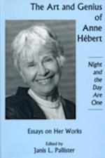 Art And Genius of Anne Hebert