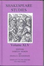 Shakespeare Studies (SHAKESPEARE STUDIES, nr. 45)