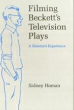 Filming Beckett's T.V. Plays af Sidney Homan