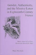 Gender, Authenticity, And the Missive Letter in Eighteenth-century France