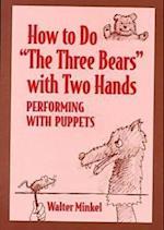 How to Do the Three Bears