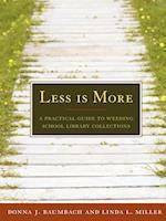 Less Is More af Linda L. Miller, Donna J. Baumbach