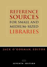 Reference Sources for Small and Medium-Sized Libraries (Reference Sources for Small Medium Sized Libraries)