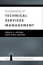 Fundamentals of Technical Services Management (Ala Fundamentals)