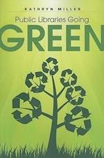 Public Libraries Going Green af Kathryn Miller