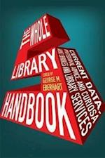 The Whole Library Handbook 5 (Whole Library Handbook)