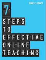 Seven Steps to Effective Online Teaching