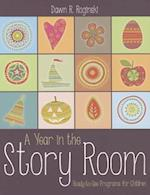 A Year in the Story Room
